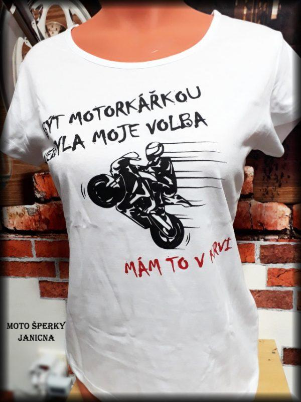 Dámské triko Být motorkářkou