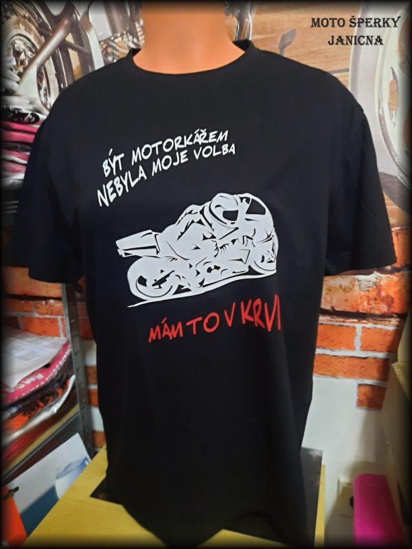 Pánské triko být motorkářem